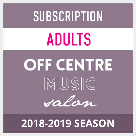 OffCentreMusicSalon-2018-19-season-subscription-adults LocalGoodz.com Toronto Buy Local Shop Local
