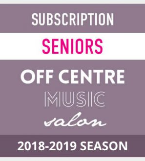 OffCentreMusicSalon-2018-19- season-subscription-seniors LocalGoodz.com Toronto Buy Local Shop Local
