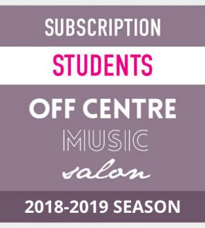 OffCentreMusicSalon-2018-19-season-subscription-students LocalGoodz.com Toronto Buy Local Shop Local