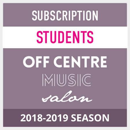 OffCentreMusicSalon-2018-19-season-subscription-students LocalGoodz.com Toronto Buy Local Shop Local