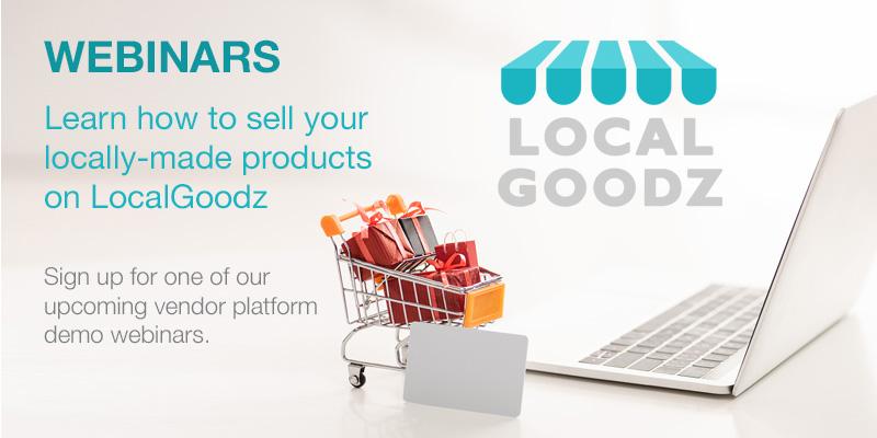 LocalGoodz-Vendor_Platform_Webinars_Toronto_Ontario